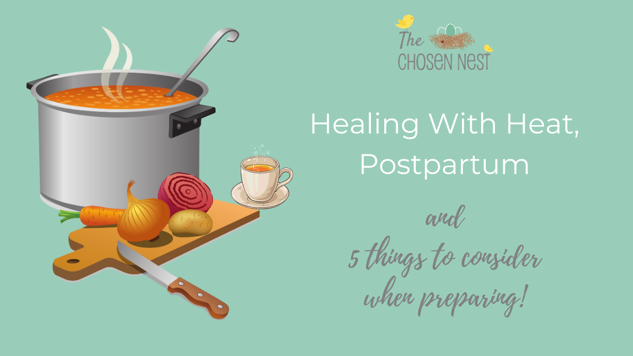 Postpartum, Healing With Heat