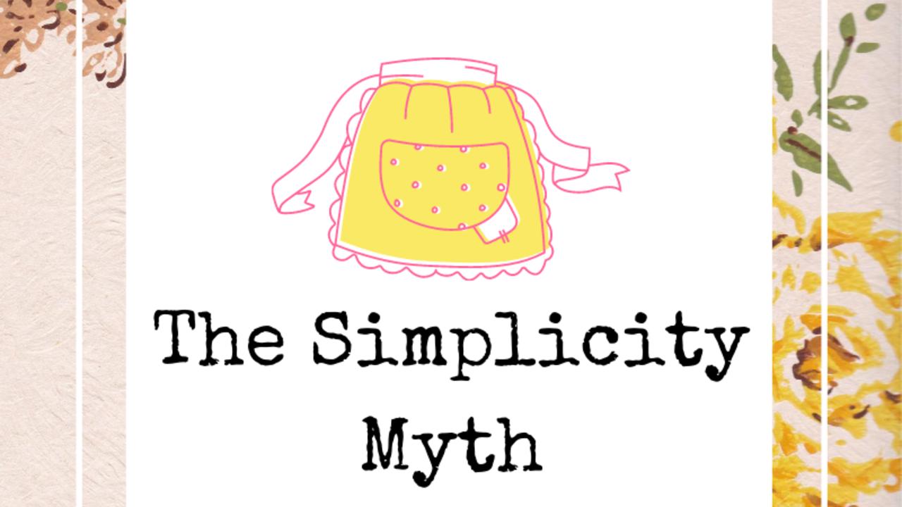 The Simplicity Myth