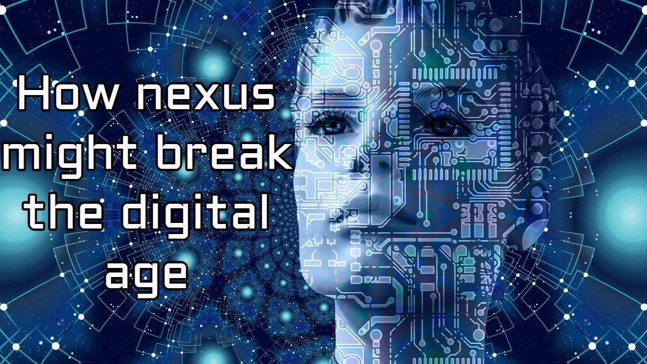 Qu'est-ce que Nexus et pourquoi vous devez le savoir maintenant