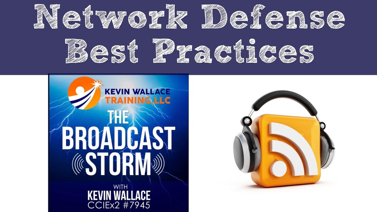 Network Defense Best Practices