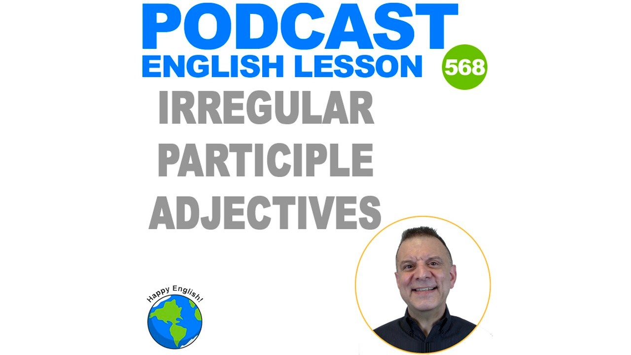 irregular participle adjectives in english