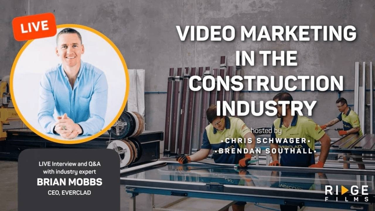 Building Trust in the Construction Industry Using Videos with Brian Mobbs