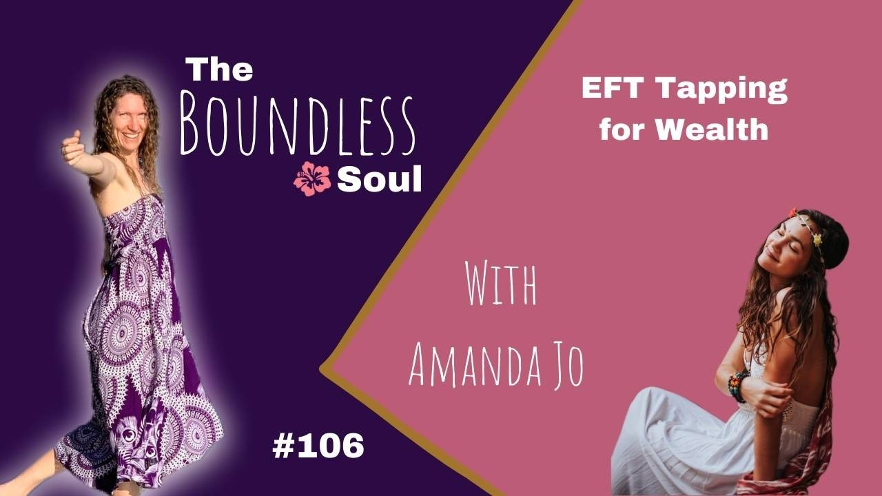The Boundless Soul Podcast Episode 106 with Amanda Jo