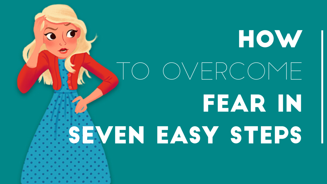 How to overcome fear 58