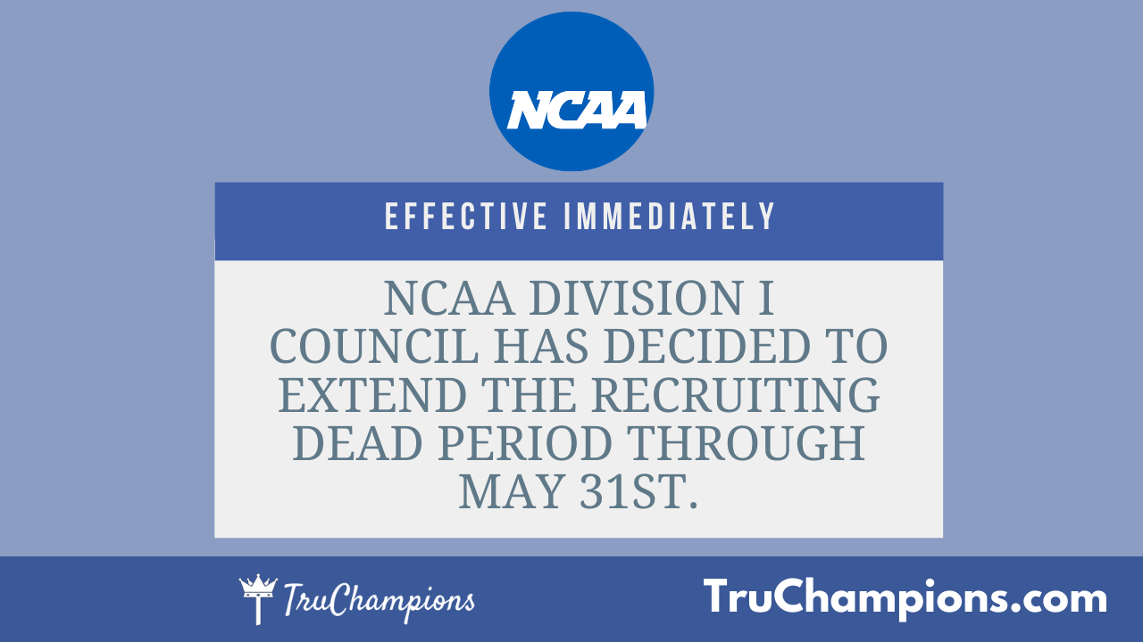 TruChampions, NCAA Division 1 Dead Period extended.