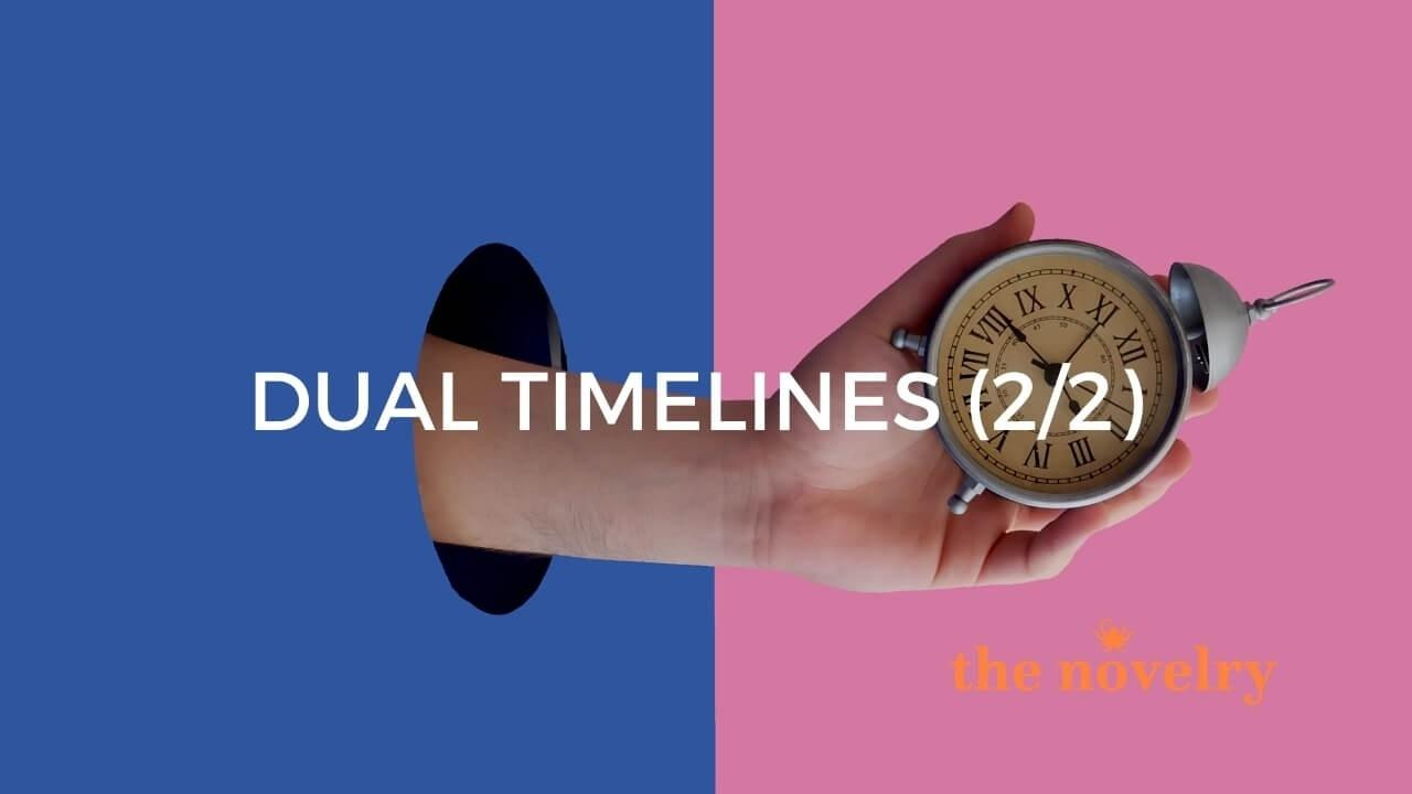 writing dual timelines