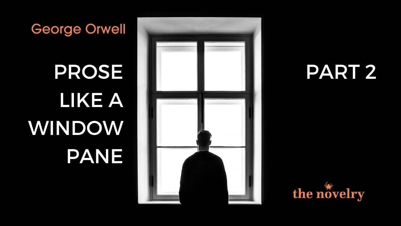 Orwell Fiction Writing