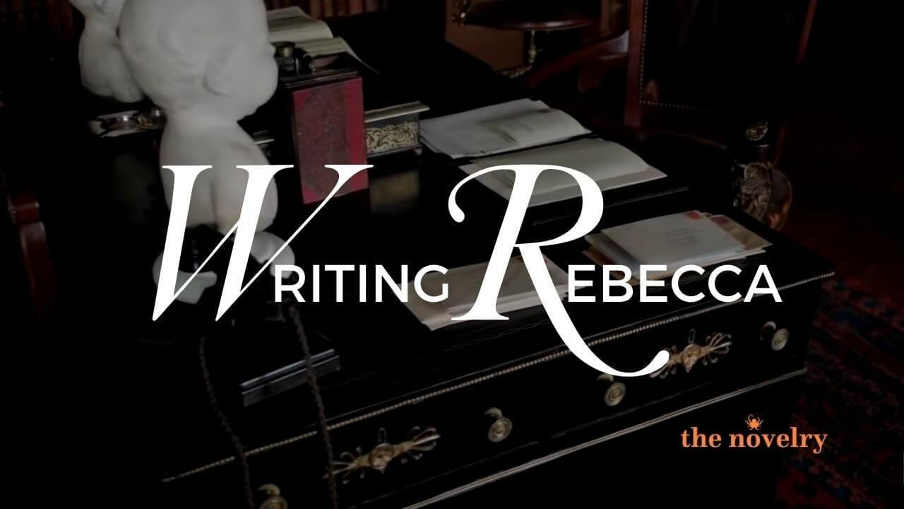 writing rebecca by du maurier