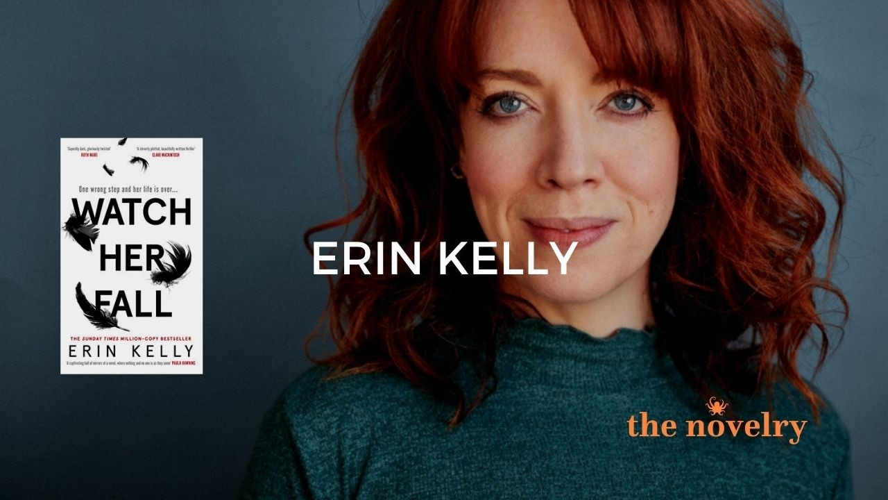 erin kelly on writing