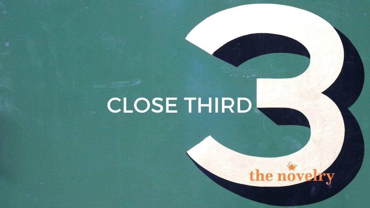 using close third person novels
