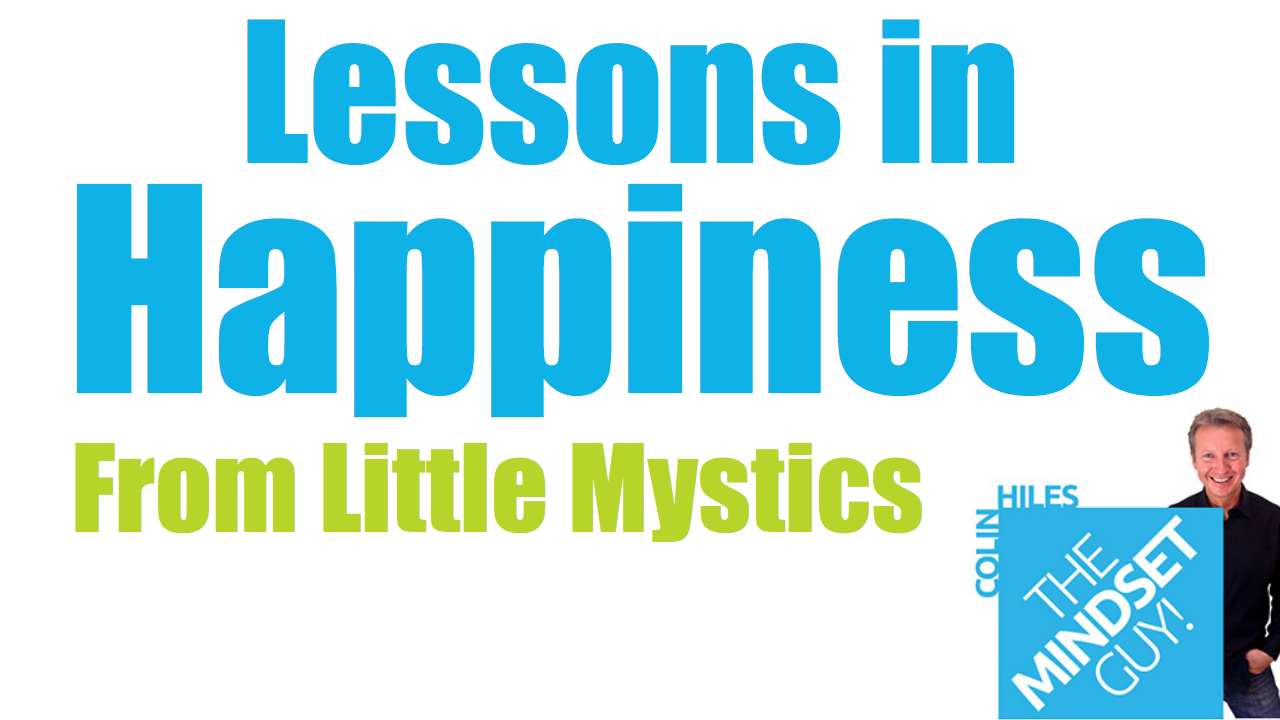Lessons in Happiness From Little Mystics