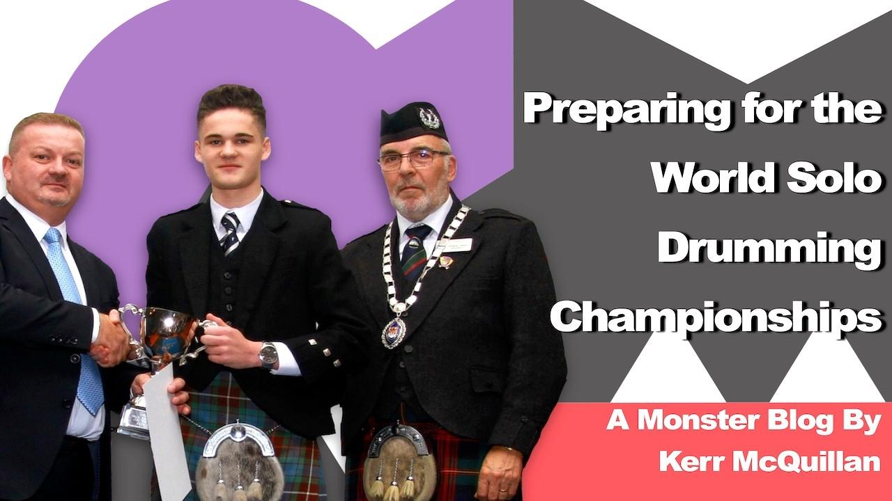 Preparing for the World Solo Drumming Championships