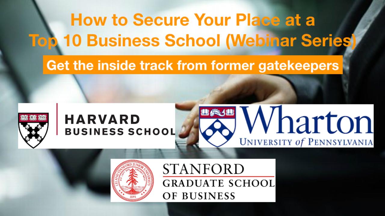 Winning MBA Admissions Strategy Webinar | HBS, Stanford GSB, & Wharton