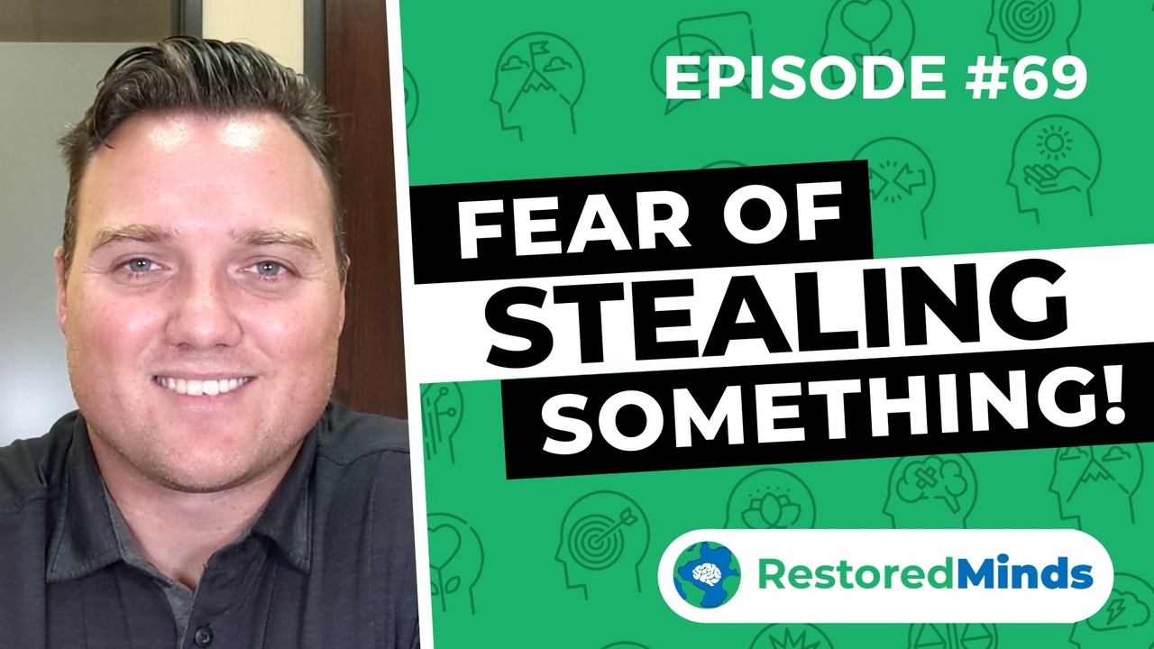 fear of stealing something