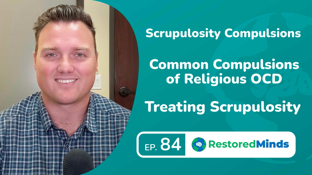 Scrupulosity Compulsions - Common Compulsions of Religious OCD - Treating Scrupulosity