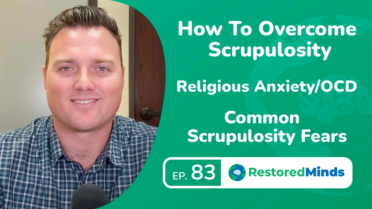 How To Overcome Scrupulosity - Religious Anxiety/OCD - Common  Scrupulosity Fears