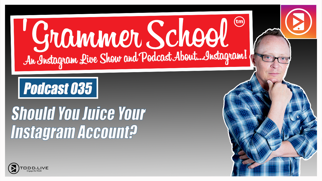 GS Podcast 035: Should You Juice Your Instagram Account?