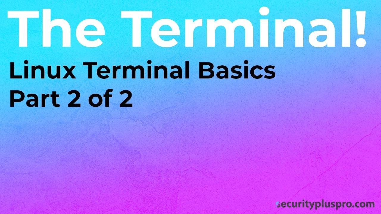 Security+ Training Online | Lab | Linux Terminal (2/2)
