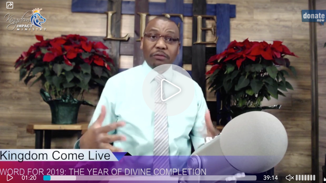 TV BROADCAST - PROPHETIC WORD FOR 2019 - THE YEAR OF DIVINE COMPLETION