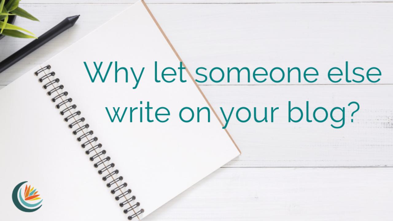 Guest Blogging Value & Guidelines