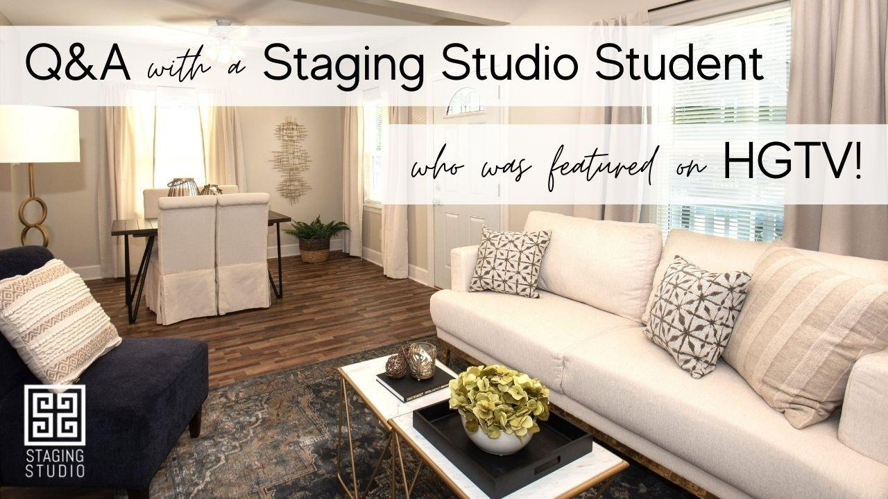 Q&A with a Staging Studio Student Who Was Featured on HGTV!