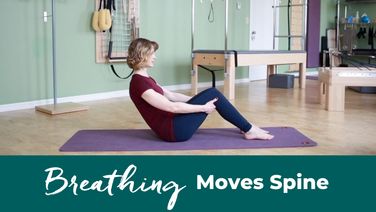 Breathing Moves The Spine in Pilates