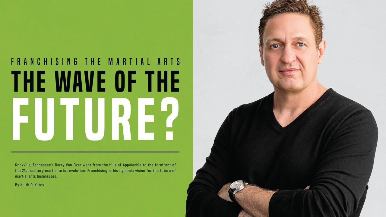 Franchising the Marital Arts the Wave of the Future?