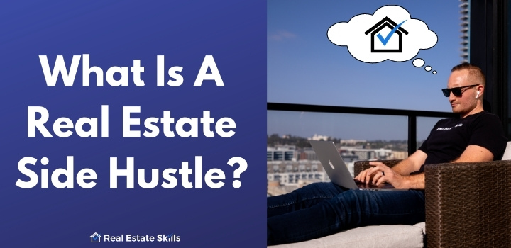 what is a real estate side hustle
