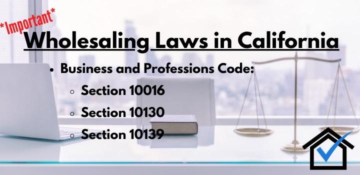 California real estate wholesaling laws