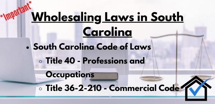 Wholesaling Laws South Carolina