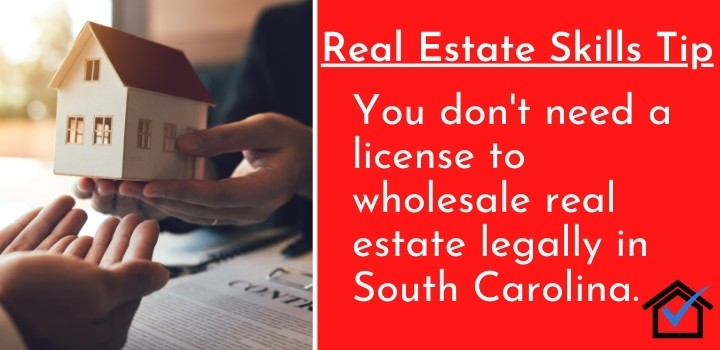 License To Wholesale Real Estate Legally In South Carolina