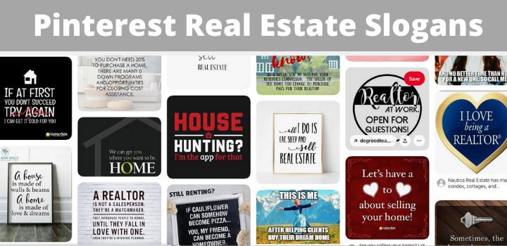 pinterest real estate slogans