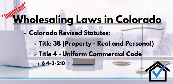 wholesaling laws colorado