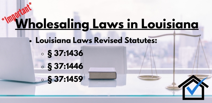 real estate wholesaling laws Louisiana