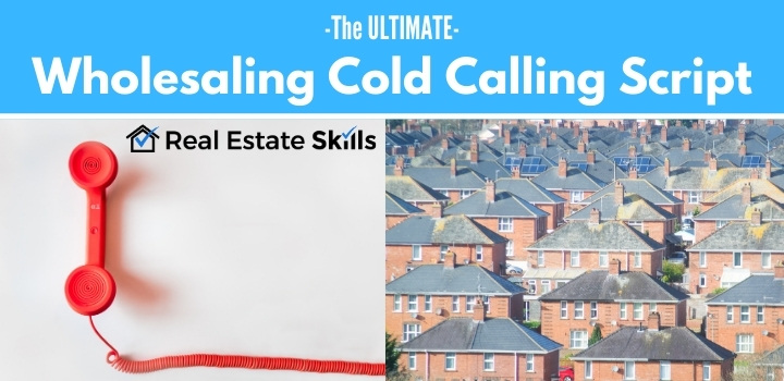 wholesaling cold calling script