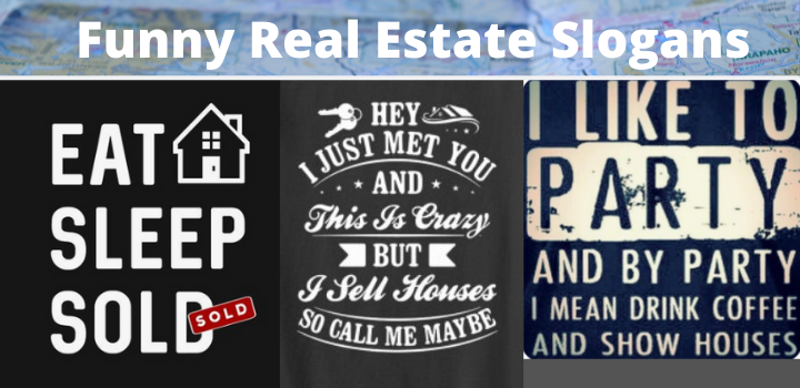 funny real estate slogans