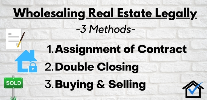 real estate wholesaling legal methods