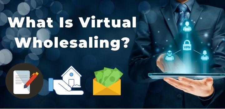 what is virtual wholesaling