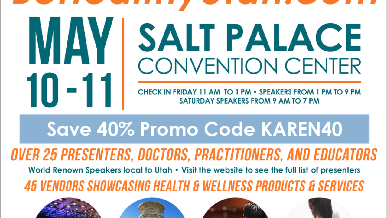 Natural Health and Wellness Symposium May 10-11 SLC, UT
