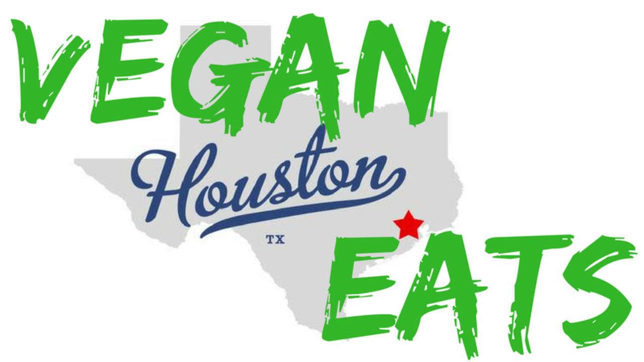 VEGAN FOOD & RESTAURANT OPTIONS IN HOUSTON, TEXAS