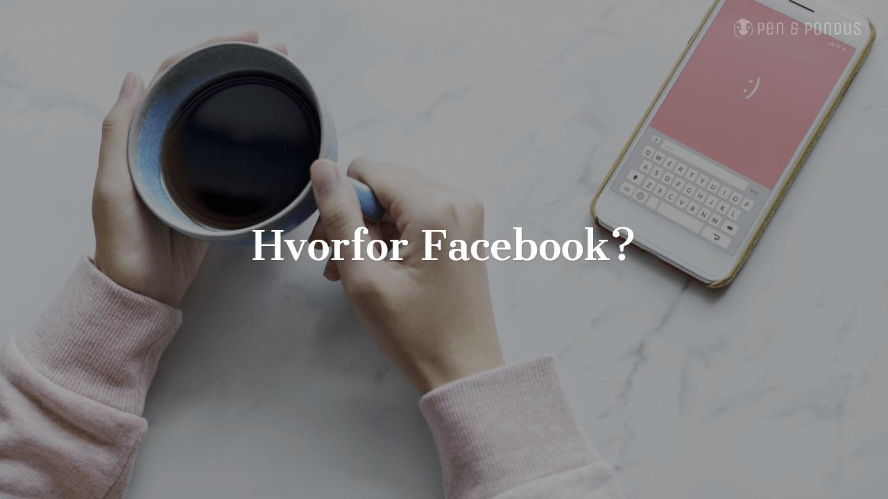 53773ed0412 Hvorfor skal du bruge Facebook til din virksomhed? Hvis du ikke allerede ...