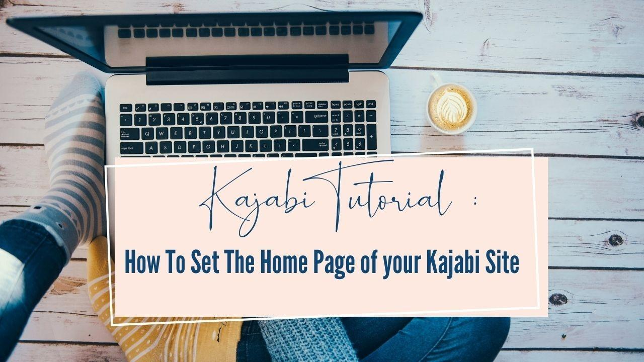 how to set the home page of a kajabi site