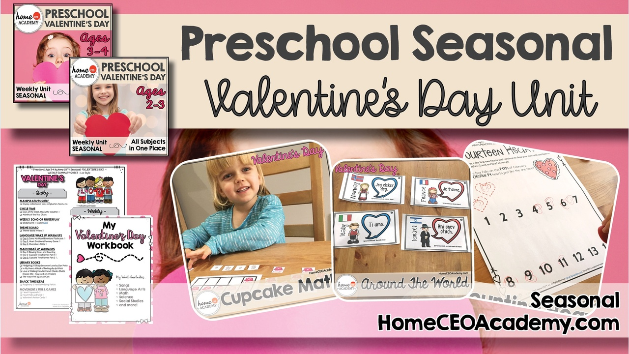Compilation of images depicting pages and activities in the Valentine's Day themed week of the Home CEO Academy preschool homeschool curriculum Seasonal Set.
