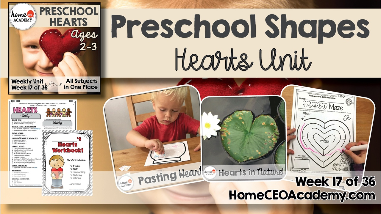 Compilation of images depicting pages and activities in the hearts themed week of the Home CEO Academy preschool homeschool curriculum Shapes Unit.
