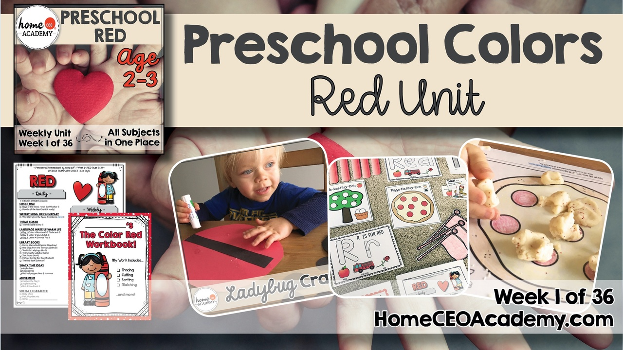 Compilation of images depicting pages and activities in the red themed week of the Home CEO Academy preschool homeschool curriculum Colors Unit.