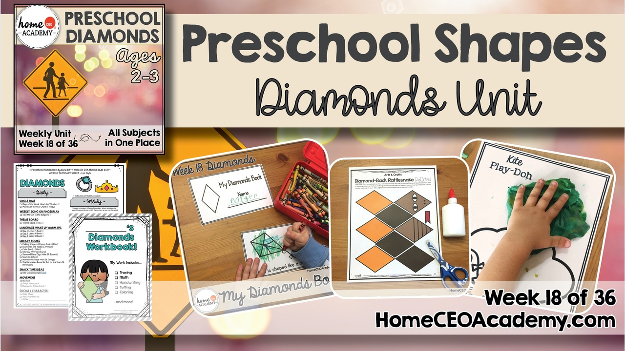 Compilation of images depicting pages and activities in the diamonds themed week of the Home CEO Academy preschool homeschool curriculum Shapes Unit.