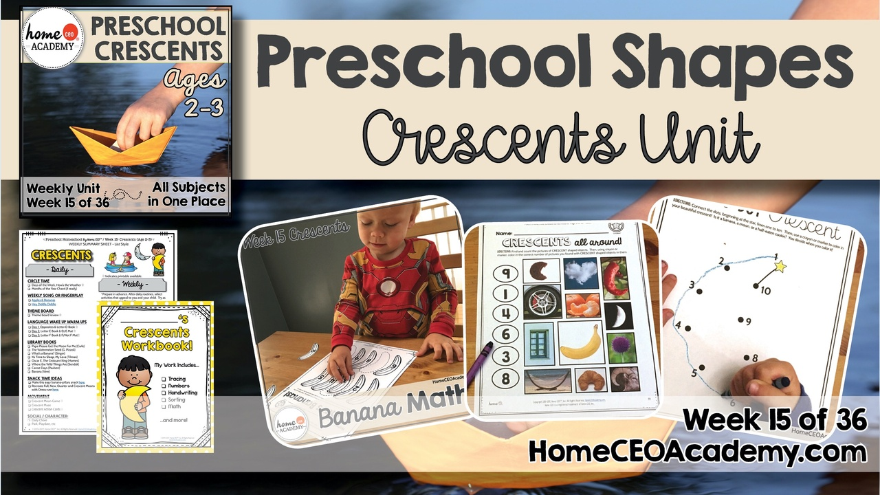 Compilation of images depicting pages and activities in the crescents themed week of the Home CEO Academy preschool homeschool curriculum Shapes Unit.