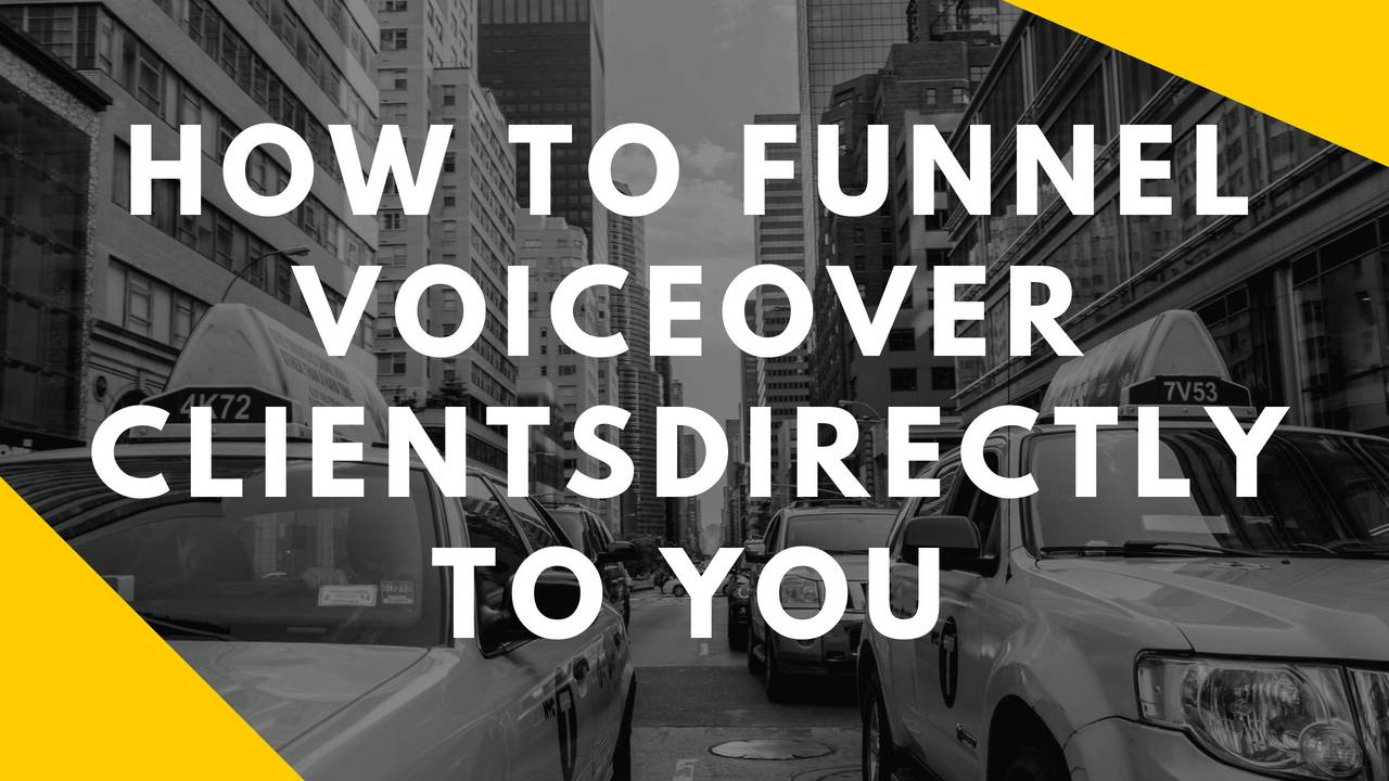 Wagu1hlrqesgfp1wrp8s how to funnel voiceover clientsdirectly to you