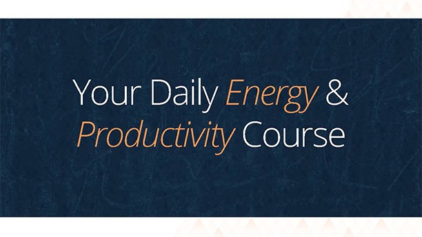 Daily Energy and Productivity Course