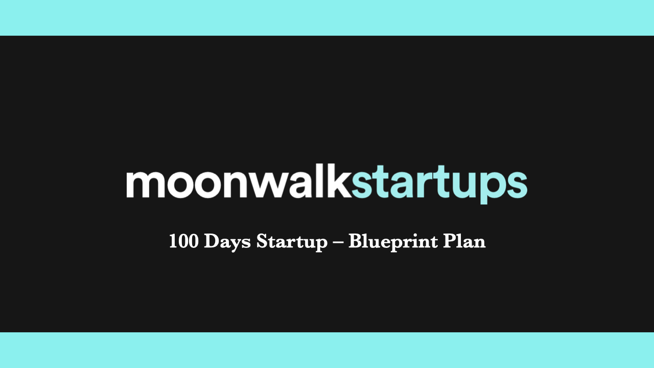 34jl4wxmrrqiezwnwrs9 100 days startup blueprint plan front.001